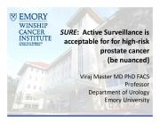 Active Surveillance is acceptable for for high-risk