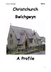 Christchurch Bwlchgwyn A Profile