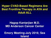Hyper CVAD-Based Regimens Are Best Frontline