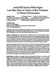 Low Mass Stars as Tracers of Star Formation in Diverse