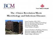 Omics Revolution Meets Microbiology and Infectious
