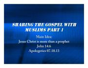 sharing the gospel with muslims part 1  AWS
