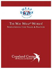 the way wrap ® works! - Copeland Center for Wellness and Recovery